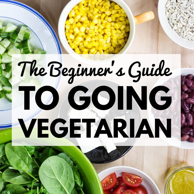 How to Go Vegetarian - The Definitive Beginners Guide