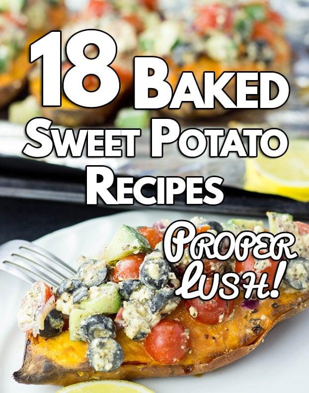 18 baked sweet potato recipes proper lush hurry the food up 18 baked sweet potato recipes proper lush healthy vegetarian hurrythefoodup forumfinder Images