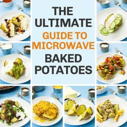 Mircowave Baked Potato – The Ultimate Guide | hurrythefoodup.com
