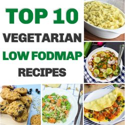 Vegetarian Low FODMAP Recipes - Top 10 | hurrythefoodup.com