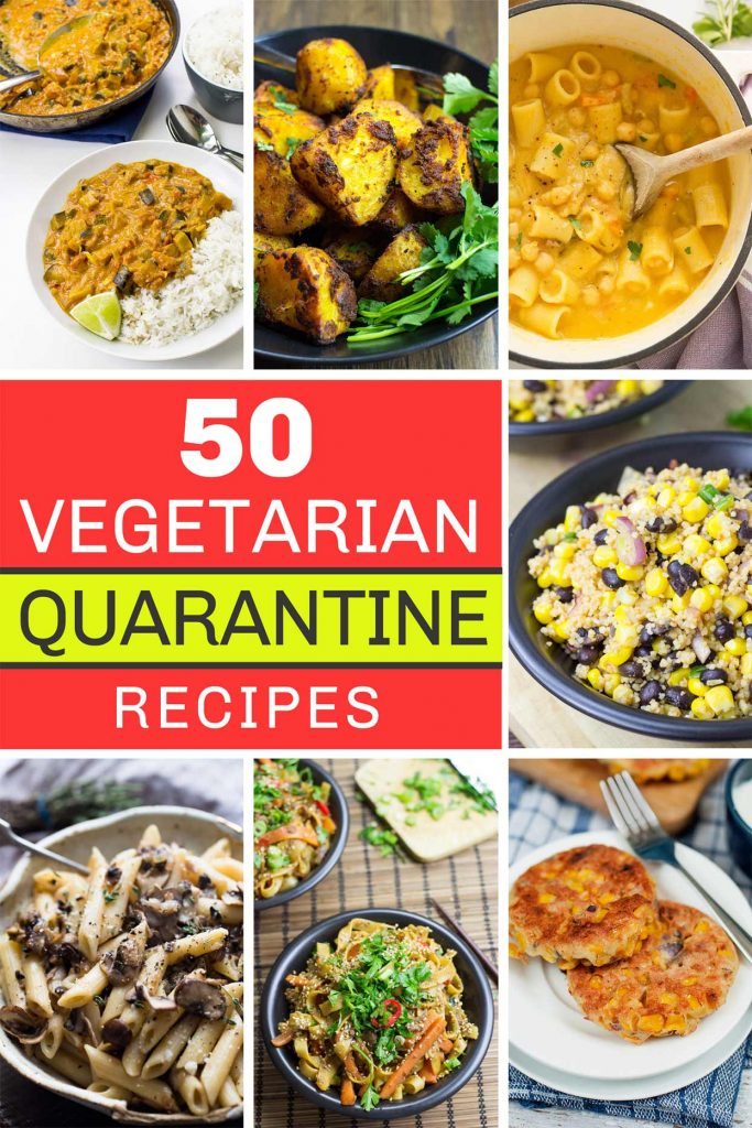 50 Vegetarian Quarantine Recipes| hurrythefoodup.com