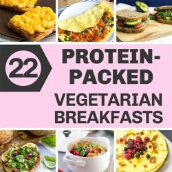 22 Protein-packed Vegetarian Breakfasts | hurrythefoodup.com