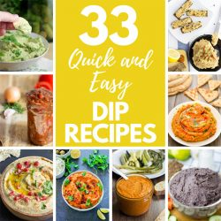 33 Quick and Easy Dip Recipes – for any occasion! | hurrythefoodup.com