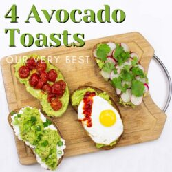 4 Dazzling Avocado Toast Recipes – No. 3 is a Must! | hurrythefoodup.com