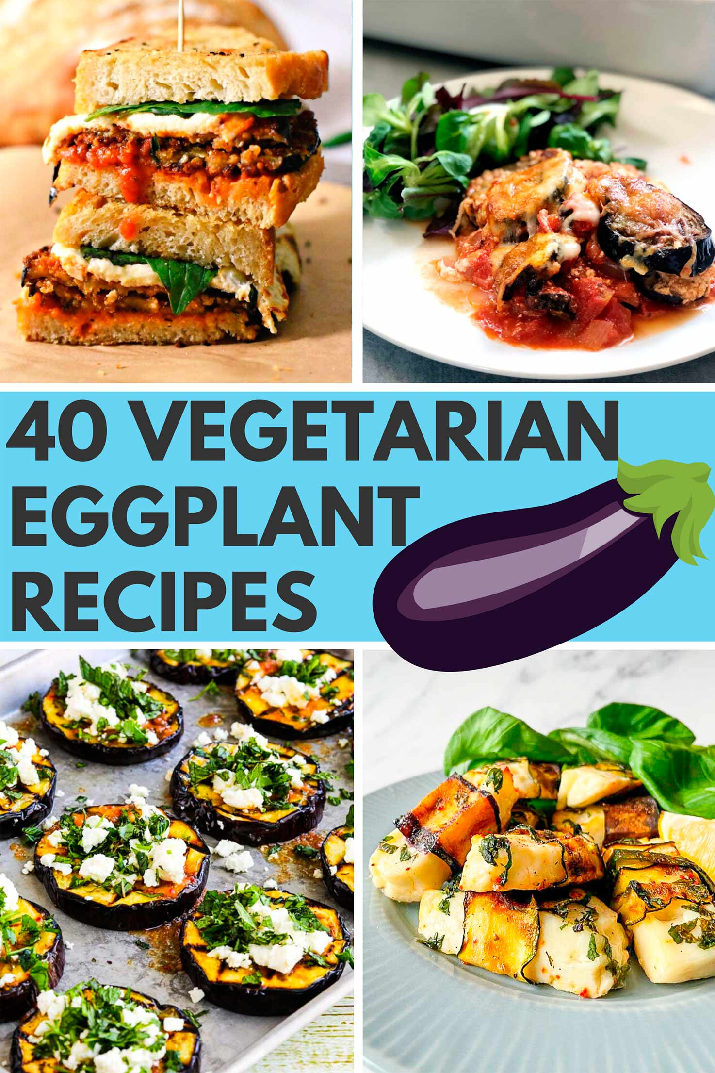 40 Delightful Vegetarian Eggplant Recipes (Vegetarian Aubergine Recipes) | Hurry The Food Up