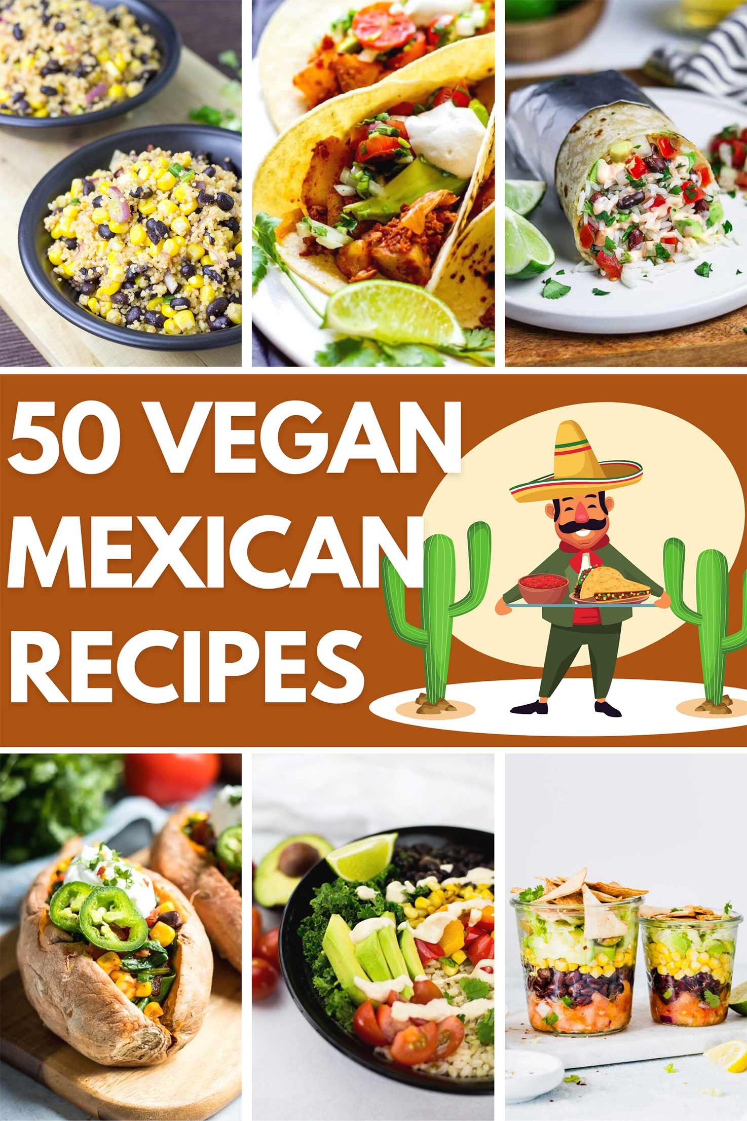 50 Vegan Mexican Recipes | Hurry The Food Up