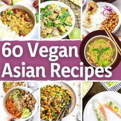 60 Vegan Asian Recipes - Find your new favorite | Hurry The Food Up