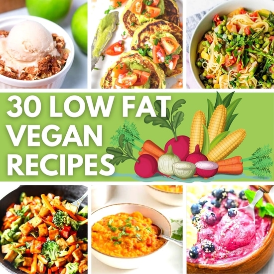 30 Low Fat Vegan Recipes - Featured Image | Hurry The Food Up