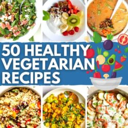 50 Healthy Vegetarian Recipes - High-protein AND Low-fat | Hurry The Food Up