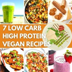 7 Low Carb High Protein Vegan Recipes - Featured Image | Hurry The Food Up