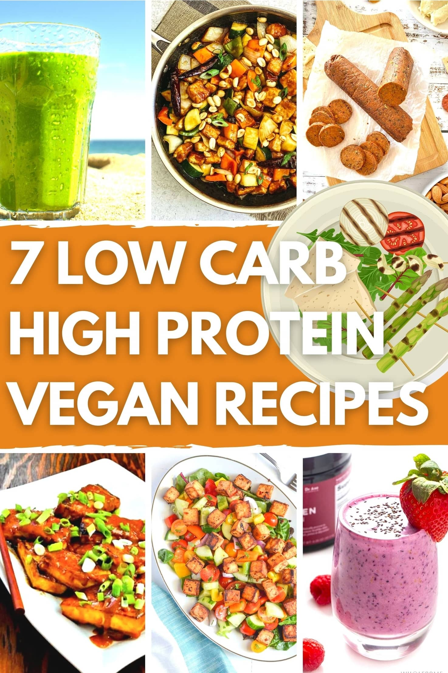 7 Low Carb High Protein Vegan Recipes - Title Image | Hurry The Food Up
