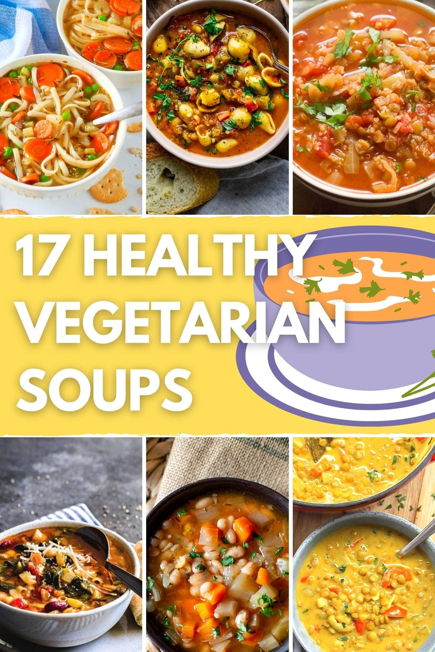 17 Healthy Vegetarian Soups for Weight Loss - Title Image   Hurry The Food Up
