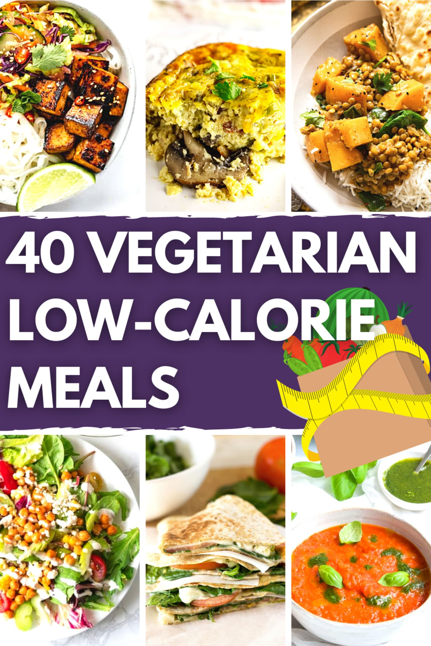 40 Vegetarian Low Calorie Meals - Slimming but Still Spectacular | Hurry The Food Up