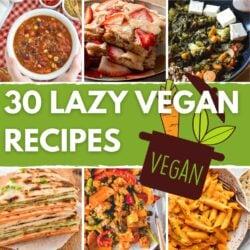 30 Lazy Vegan Recipes – Easy-peasy eats | Hurry The Food Up